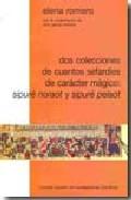 Portada de DOS COLECCIONES DE CUENTOS SEFARDIES DE CARACTER MAGICO:SIPURE NORAOT Y SIPURE PELAOT