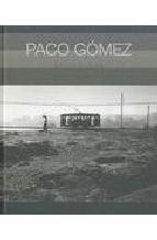 Portada de PACO GOMEZ FOTOGRAFIAS