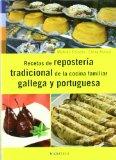 Portada de RECETAS DE LA REPOSTERIA TRADICIONAL DE LA COCINA FAMILIAR GALLEGA Y PORTUGUESA