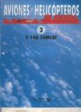 Portada de AVIONES Y HELICOPTEROS DE GUERRA FASCICULO 3: F-14 A TOMCAT