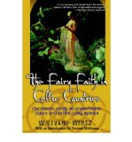 Portada de [( FAIRY FAITH IN CELTIC COUNTRIES: THE CLASSIC STUDY OF LEPRECHAUNS, PIXIES, AND OTHER FAIRY SPIRITS )] [BY: WENTZ W.] [DEC-2003]