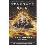 Portada de [STARGATE SG-1: CITY OF THE GODS] [BY: SONNY WHITELAW]