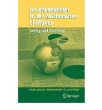 Portada de [(AN INTRODUCTION TO THE MATHEMATICS OF MONEY: SAVING AND INVESTING)] [BY: DAVID LOVELOCK]