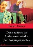 Portada de DOCE CUENTOS DE ANDERSEN CONTADOS POR DOS VIEJOS VERDES