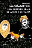 Portada de UNA HISTORIA IRANÍ DE AMOR Y CENSURA