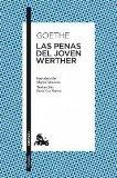 LAS PENAS DEL JOVEN WERTHER (CLÁSICA) DE GOETHE, JOHANN WOLFGANG VON (2000) TAPA BLANDA