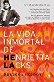 Portada de LA VIDA INMORTAL DE HENRIETTA LACKS