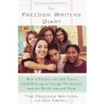 Portada de [THE FREEDOM WRITERS DIARY: HOW A TEACHER AND 150 TEENS USED WRITING TO CHANGE THEMSELVES AND THE WORLD AROUND THEM] [BY: FREEDOM WRITERS]