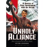 Portada de [( UNHOLY ALLIANCE: A HISTORY OF NAZI INVOLVEMENT WITH THE OCCULT )] [BY: PETER LEVENDA] [JUN-2002]