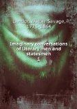 Portada de IMAGINARY CONVERSATIONS OF LITERARY MEN AND STATESMEN. 1