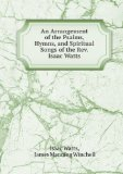 Portada de AN ARRANGEMENT OF THE PSALMS, HYMNS, AND SPIRITUAL SONGS OF THE REV. ISAAC WATTS