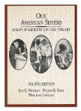 Portada de OUR AMERICAN SISTERS : WOMEN IN AMERICAN LIFE AND THOUGHT / [EDITED BY] JEAN E. FRIEDMAN, WILLIAM G. SHADE, MARY JANE CAPOZZOLI