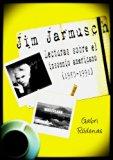 Portada de JIM JARMUSCH: LECTURAS SOBRE EL INSOMNIO AMERICANO (1980-1991)