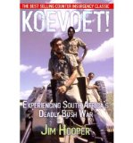 Portada de [( KOEVOET!: EXPERIENCING SOUTH AFRICA'S GRUELLING BUSH WAR * * )] [BY: JIM HOOPER] [APR-2012]