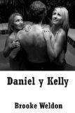 Portada de DANIEL Y KELLY: UNA HISTORIA ERÓTICA DE DOBLE PENETRACIÓN