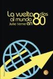 Portada de LA VUELTA AL MUNDO EN 80 DÍAS (COLECCIÓN BIBLIOTECA JULIO VERNE)