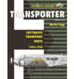 Portada de [( TRANSPORTER: V. 2: LUFTWAFFE TRANSPORT UNITS 1943-45 )] [BY: MARTIN PEGG] [JAN-2009]