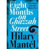 Portada de [EIGHT MONTHS ON GHAZZAH STREET] [BY: HILARY MANTEL]