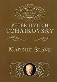 Portada de TCHAIKOVSKY: MARCHE SLAVE, MINIATURE SCORE (MARCHA ESLAVA - PARTITURA DE BOLSILLO)