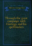 Portada de THROUGH THE GREAT CAMPAIGN WITH HASTINGS AND HIS SPELLBINDERS. 20