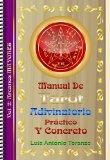 Portada de MANUAL DE TAROT ADIVINATORIO PRÁCTICO Y CONCRETO-VOL. 2.- ARCANOS MAYORES