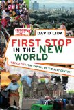 Portada de FIRST STOP IN THE NEW WORLD: MEXICO CITY, THE CAPITAL OF THE 21ST CENTURY