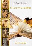 Portada de EL LOUVRE Y LA BIBLIA. VISITA RÁPIDA