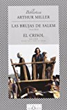 LAS BRUJAS DE SALEM, EL CRISOL / THE SALEM WITCHES,THE CRUCIBLE (SPANISH EDITION) BY ARTHUR MILLER (2005-09-01)