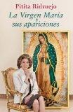 Portada de LA VIRGEN MARÍA Y SUS APARICIONES