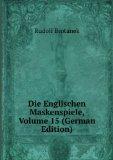 Portada de DIE ENGLISCHEN MASKENSPIELE, VOLUME 15 (GERMAN EDITION)