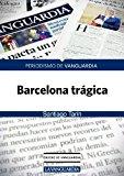 Portada de BARCELONA TRAGICA