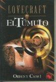 Portada de LOVECRAFT BIBLIOTECA NUMERO 08: EL TUMULO: ORDEN Y CAOS I