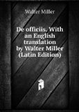 Portada de DE OFFICIIS. WITH AN ENGLISH TRANSLATION BY WALTER MILLER (LATIN EDITION)