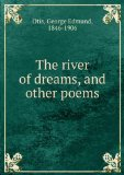 Portada de THE RIVER OF DREAMS, AND OTHER POEMS