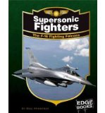 Portada de [( SUPERSONIC FIGHTERS: THE F-16 FIGHTING FALCONS )] [BY: BILL SWEETMAN] [JAN-2008]