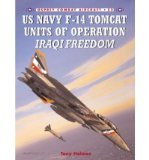 Portada de [( F-14 TOMCAT UNITS IN OPERATION: IRAQI FREEDOM )] [BY: TONY HOLMES] [JUL-2005]