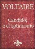Portada de CANDIDO, O EL OPTIMISMO - VERSIÓN ORIGINAL ILUSTRADA (OBRAS MAESTRAS DE VOLTAIRE)