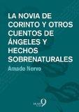 Portada de LA NOVIA DE CORINTO Y OTROS CUENTOS DE ÁNGELES Y HECHOS SOBRENATURALES