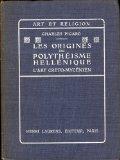 Portada de LES ORIGINES DU POLYTHEISME HELLENIQUE. L 'ART CRETO-MYCENIEN