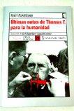 Portada de ÚLTIMAS NOTAS DE THOMAS F. PARA LA HUMANIDAD; Y UN REPENTINO PENSAMIENTO LIBERADOR