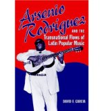 Portada de [( ARSENIO RODRIGUEZ AND THE TRANSNATIONAL FLOWS OF LATIN POPULAR MUSIC )] [BY: DAVID GARCIA] [AUG-2006]