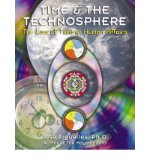 Portada de [( TIME AND THE TECHNOSPHERE: THE LAW OF TIME IN HUMAN AFFAIRS )] [BY: JOSE A. ARGUELLES] [SEP-2002]