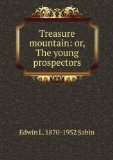 Portada de TREASURE MOUNTAIN: OR, THE YOUNG PROSPECTORS