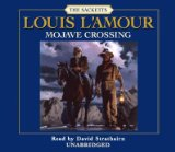 Portada de (MOJAVE CROSSING) BY L'AMOUR, LOUIS (AUTHOR) COMPACT DISC ON (09 , 2006)