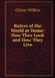 Portada de RULERS OF THE WORLD AT HOME: HOW THEY LOOK AND HOW THEY LIVE