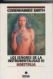 Portada de LOS SEÑORES DE LA INSTRUMENTALIDAD III: NORSTRILIA