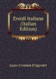 Portada de EROIDI ITALIANE (ITALIAN EDITION)
