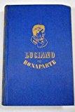 Portada de LUCIANO BONAPARTE (EL HOMBRE QUE NO QUISO SER REY)
