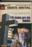 Portada de OESTE BRUTAL 021: TRES TUMULOS PARA DOIS HOMENS