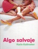 Portada de ALGO SALVAJE